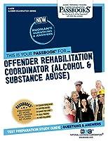 Offender Rehabilitation Coordinator (Alcohol & Substance Abuse)