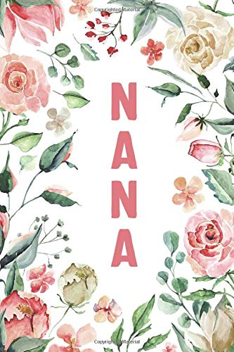 NANA: Nana Notebook, Cute Lined Notebook, Nana Gifts, Pink Flower, Floral
