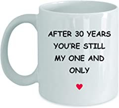30th Anniversary Gifts For Her Him Wife Husband Girlfriend Boyfriend 30 Year Yr 30yr Thirty Thirtieth Romantic Wedding Valentine Vday V-day Coffee Mug Cup - Still My One And Only - 11oz White