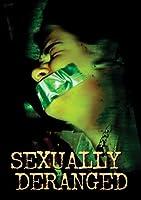 SEXUALLY DERANGED - VARIOUS [DVD] [Import]