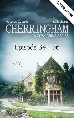 Cherringham - Episode 34-36: A Cosy Crime Compilation (Cherringham: Crime Series Compilations Book 12) (English Edition)
