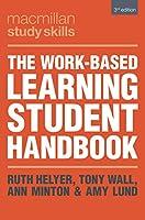 The Work-Based Learning Student Handbook (Macmillan Study Skills)