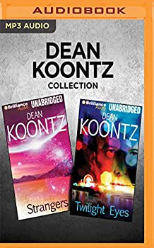 Dean Koontz Collection - Strangers & Twilight Eyes