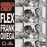 FLEX (feat. Frank & Omega) [Explicit]