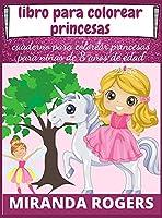 Libro Para Colorear Princesas: Cuaderno Para Colorear Princesas Para Niñas de 8 Años de Edad