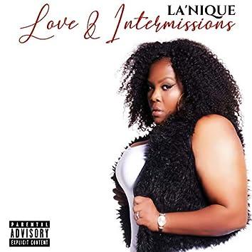 Love & Intermissions