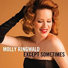 Except Sometimes by Molly Ringwald (2013-05-03)