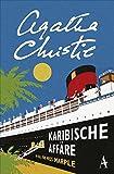 Karibische Affäre: Ein Fall für Miss Marple - Agatha Christie