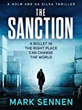 The Sanction: The gripping, breathtaking, new military thriller (Holm & da Silva Thrillers Book 1)