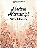 Modern Manuscript Workbook: Hand Lettering Workbook & Caligraphy Kits for Beginners | Caligraphy Practice Book
