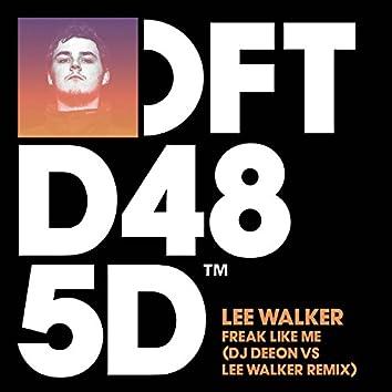 Freak Like Me (DJ Deeon vs. Lee Walker Remix)
