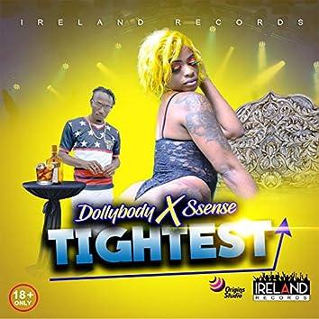 Tightest (feat. Ssense)