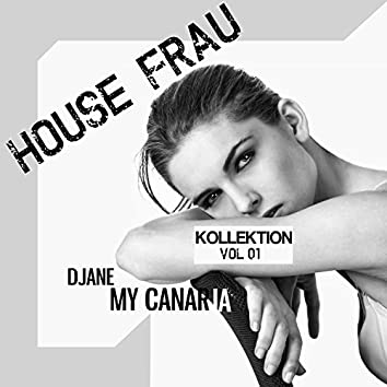 House Frau Kollektion, Vol.1