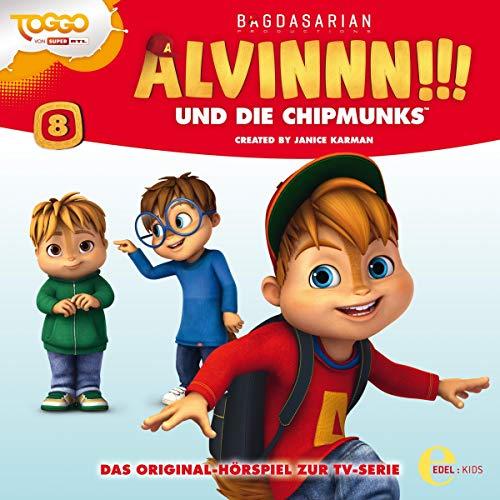 Alvinnn!!! und die Chipmunks 8. Original Hörspiel zur TV-Serie Titelbild