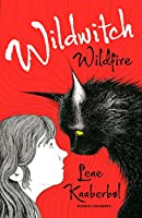 Wildwitch: Wildfire: Wildwitch: Volume One