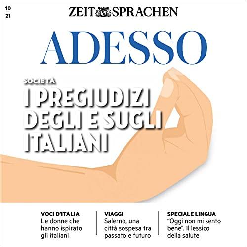 Adesso Audio - I pregiudizi degli e sugli italiani. 10/2021 cover art