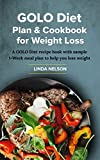 GOLO DIET PLAN & COOKBOOK FOR WEIGHT LOSS : A GOLO diet recipe