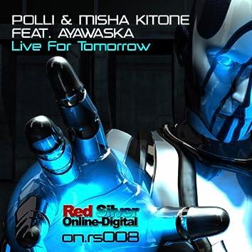 Live for Tomorrow (feat. Ayawaska)