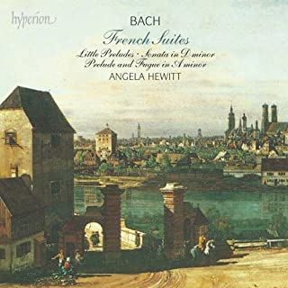 Bach: French Suites / Angela Hewitt