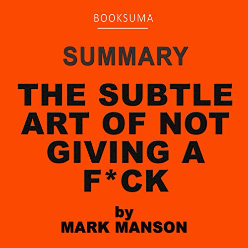 Summary of The Subtle Art of Not Giving a F--k by Mark Manson audiobook cover art