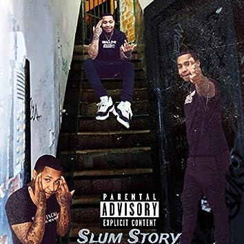 Slum Story