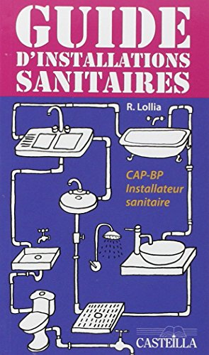 Guide d'installations sanitaires CAP, Bac Pro (2010)