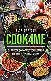 Cook4me: Das große Cook4me Kochbuch für die neue Küchenmaschine