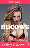 Hucows in Training: Unlimited Special (Dairy Queens Serial Book 2)