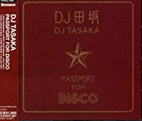 Passport to Disco by DJ Tasaka (2002-04-10)