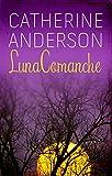 Luna comanche (Serie Comanche nº 1)