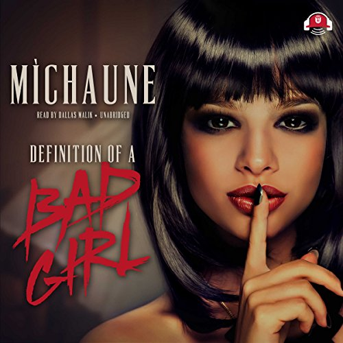 Definition of a Bad Girl audiobook cover art