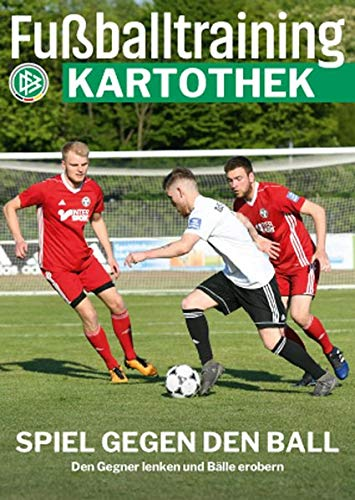 Fußballtraining Kartothek: Spiel gegen den Ball – Den Gegner lenken und Bälle erobern