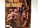 Barock und Rokoko. Architktur, Plastiken , Malerei, Illustrationen, Zeichnungen - Michael Kitson