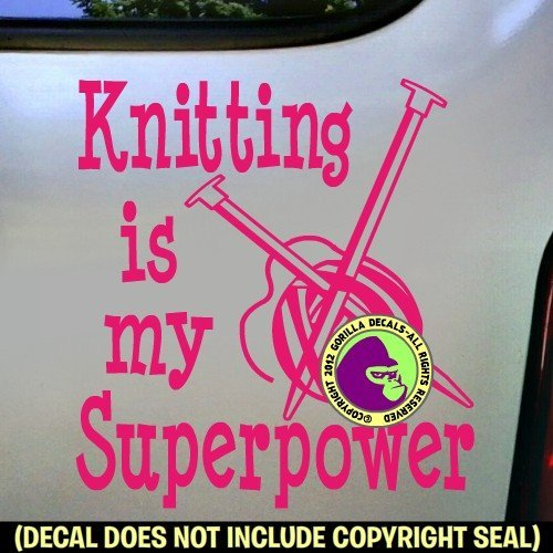 KNITTING IS MY SUPERPOWER - Funny Knit Yarn Needles Vinyl Decal Sticker C