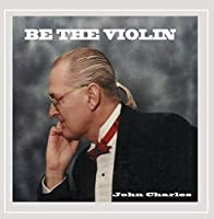 Be the Violin