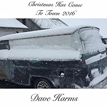 Christmas Has Come to Town 2016