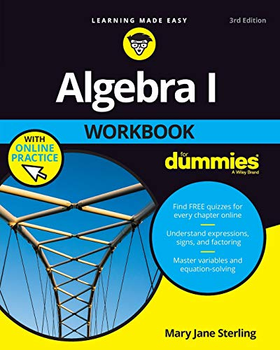 Compare Textbook Prices for Algebra I Workbook For Dummies 3 Edition ISBN 9781119348955 by Sterling, Mary Jane
