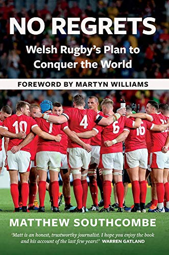 No Regrets: Welsh Rugby's Plan to Conquer the World
