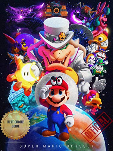 OFFICIAL GUIDE: Super Mario Odyssey - Complete Cheats/Tips (English Edition)