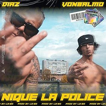 Nique La Police (feat. VonBalmo)