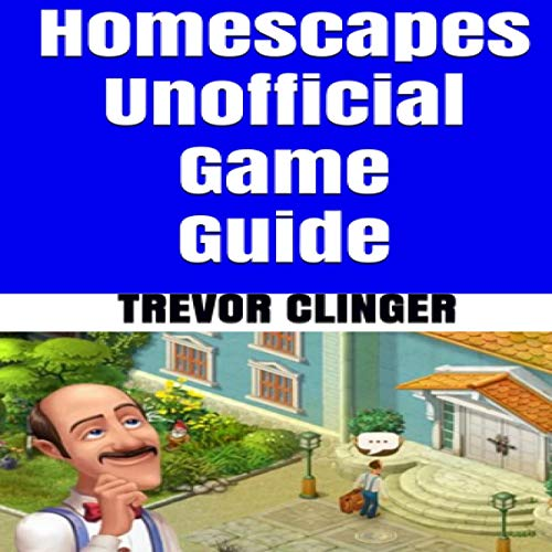 Couverture de Homescapes Unofficial Game Guide