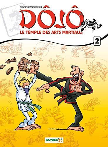 Dojo : Le temple des arts martiaux - tome 2