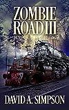 Zombie Road III: Rage on the Rails