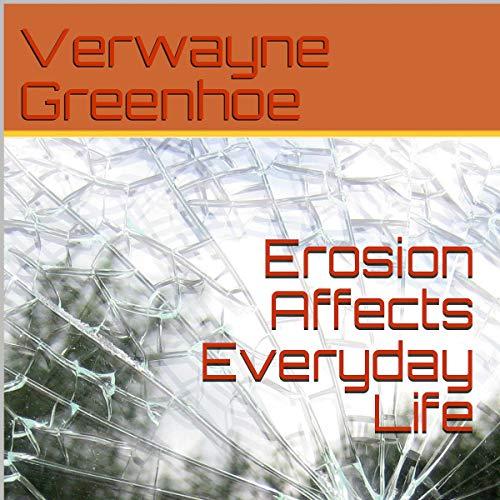 Erosion Affects Everyday Life Titelbild