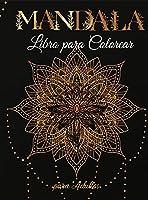 Mandala Libro para Colorear para Adultos: Diseños de Mandalas para Aliviar el estrés y la relajación de los Adultos