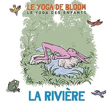 Voyage le long de la rivière (Le yoga des enfants)