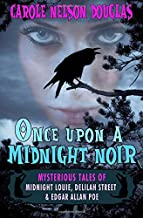 Once Upon a Midnight Noir:: Midnight Louie and Delilah Street stories