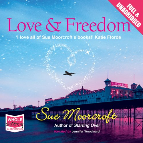 Love & Freedom audiobook cover art