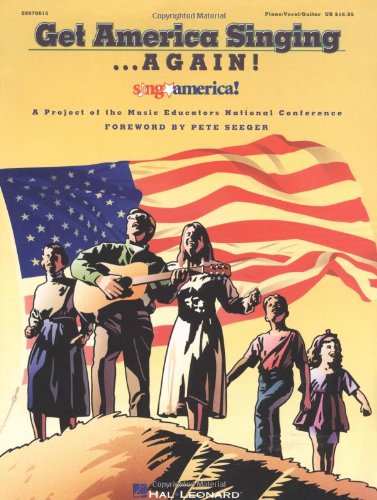 Get America Singing...Again! Vol. 1 (Piano / Vocal / Guitar) (A Project of the Music Educators National Conference)