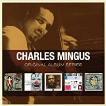 Blues & Roots/Oh Yeah/Pithecanthropus Erectus/The Clown /Tonight At Noon - Mingus, Charles by Charles Mingus (2011-08-23)